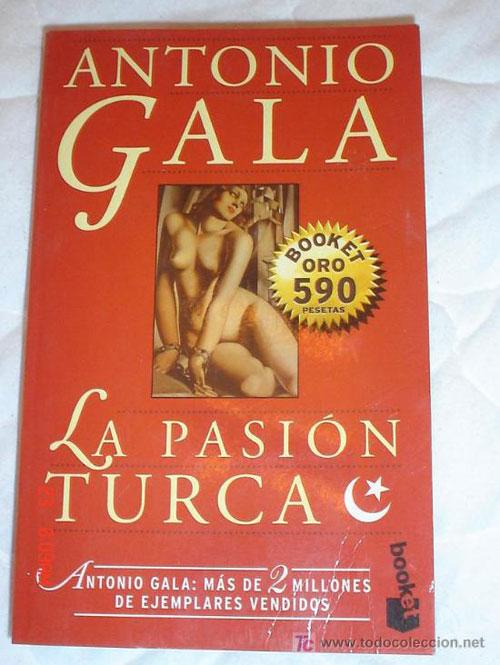 passion <b>turque</b> <b>antonio</b> gala